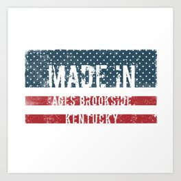 Made in Ages Brookside, Kentucky Art Print