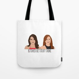 Tinamy Tina Fey and Amy Poehler Bitches Get Stuff Done Tote Bag