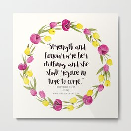 Proverbs 31:25 Metal Print