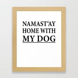 Funny Dog Shirt I Puppy Yoga Namastay Gift Framed Art Print