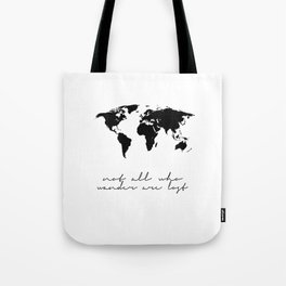 Printable Art,Not All Who Wander Are Lost,Map Of The,World,Wall Art,Home Decor,Travel Tote Bag