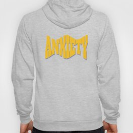 Anxiety Hoody