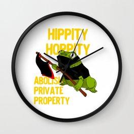 Hippity Hoppity Abolish Private Property Frog Meme design Wall Clock