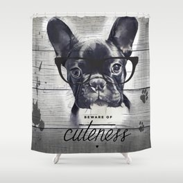 Beware of Cuteness Shower Curtain