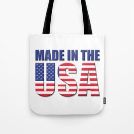 Made In The USA - Patriot/Independence Day Tote Bag