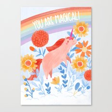 You Are A Magical Unicorn Canvas Print