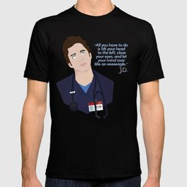 J.D. Scrubs-Let your mind soar like an eeeeeagle. T-shirt
