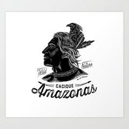 AMAZONAS CACIQUE Art Print