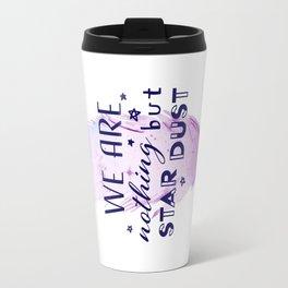 Nothing but Stardust (white) Travel Mug