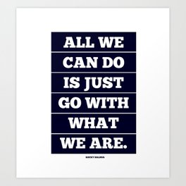 Go With It Art Print