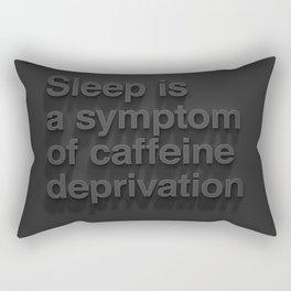 Caffeine Deprivation Rectangular Pillow