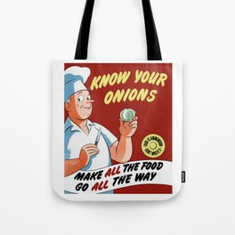 Make All The Food Go All The Way -- WWII Tote Bag