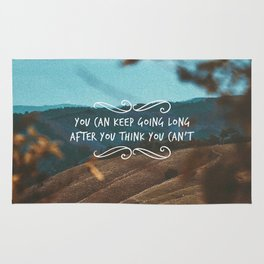 You can keep going long after you think you can't Rug