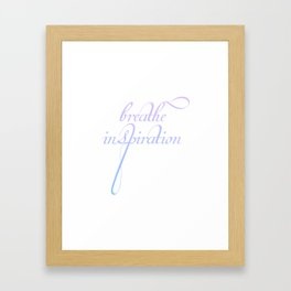 Breathe inspiration- Concept or motivational quote for creative idea Framed Art Print