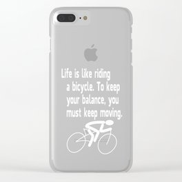 life-is-like-riding-a-bicycle Clear iPhone Case