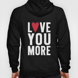 Love You More {dark} Hoody