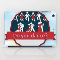 dancing iPad Cases featuring Dancing by Pavlo Tereshin