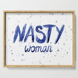 Nasty Woman Art Such a Nasty Woman Typography Art Serving Tray