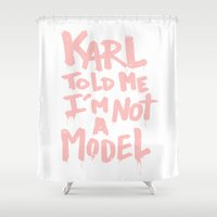 karl Shower Curtains featuring Karl told me... by Ludovic Jacqz