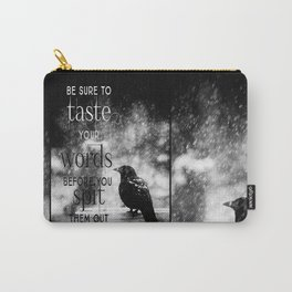 Taste Your Words Crow Carry-All Pouch