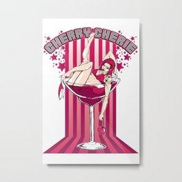 Cherry Cherie - Les filles à boire Metal Print