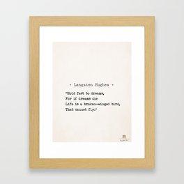 Langston Hughes quote Framed Art Print