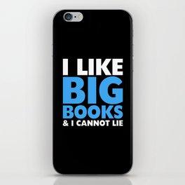 I LIKE BIG BOOKS AND I CANNOT LIE (Blue) iPhone Skin