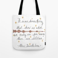 dumbledore Tote Bags featuring Choices Dumbledore J.K. Rowling Quote by Hayley Lang