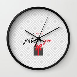 A gift for you Wall Clock