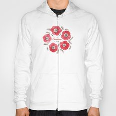 Poppy Passion: I See Passion In Your Work Hoody