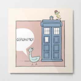 Don't Let the Pigeon Drive the Tardis Metal Print