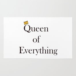 Queen of Everything Rug