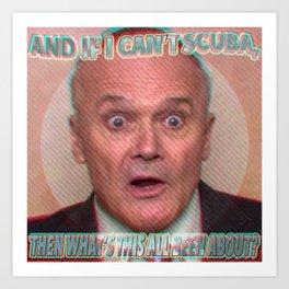 Creed Bratton, The Office - Scuba 2 Art Print