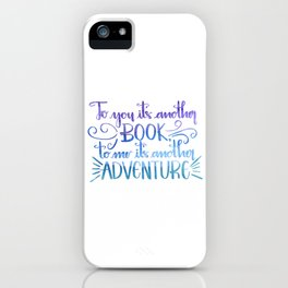 Another Adventure iPhone Case