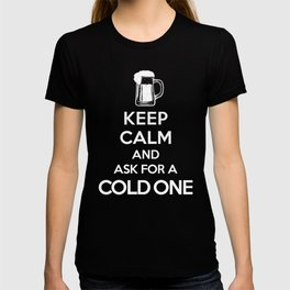 Keep Calm-Cold One-Beer-Humor-Drinking T-shirt