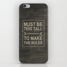 Must Be This Tall To Make The Rules iPhone & iPod Skin