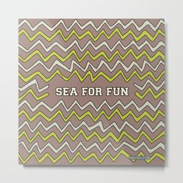 Sea for fun (brown) Metal Print
