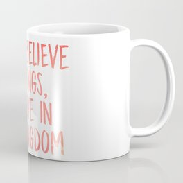 Believe in the Kingdom - Chance the Rapper Coffee Mug