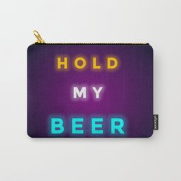 HOLD MY BEER Carry-All Pouch