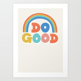 Do Good Typographic Print Art Print