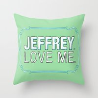 lebowski Throw Pillows featuring BIG LEBOWSKI- Maude Lebowski - Jeffrey. Love me. by Michelle Eatough