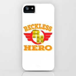 """""""Reckless Hero"""" tee design for all the epic failed heroes out there! Makes a naughty gift too! iPhone Case"""