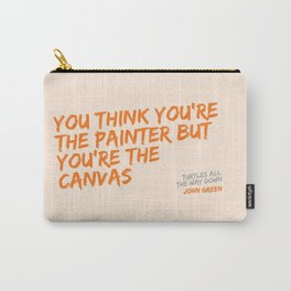 Turtles All the Way Down quote Carry-All Pouch