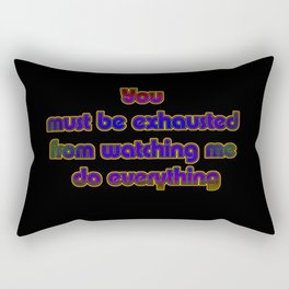 "Funny ""Watch Me Do Everything"" Joke Rectangular Pillow"