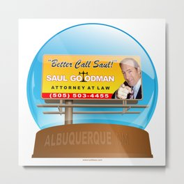 Better Call Saul! Metal Print