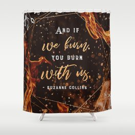 If we burn Shower Curtain