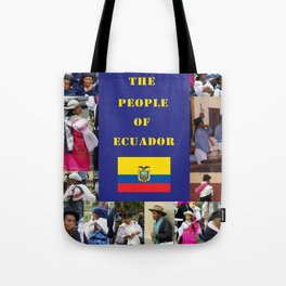 The People of Ecuador, Collage Tote Bag
