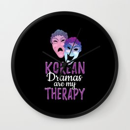 K-Drama Is My Therapy Wall Clock