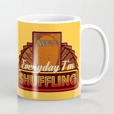 Everyday I'm Shuffling (No Dice Version)  |  Magic The Gathering Mug