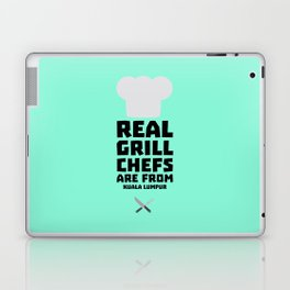 Real Grill Chefs are from Kuala Lumpur Dne7x Laptop & iPad Skin